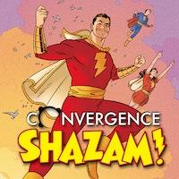 Convergence: Shazam!