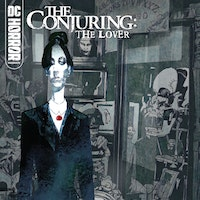 DC Horror Presents: The Conjuring: The Lover