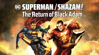 Watch Superman Shazam The Return Of Black Adam 2010 On DC Universe