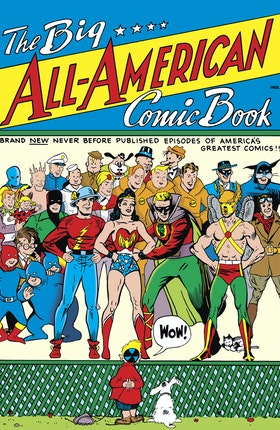 The Big All-American Comic Book #1