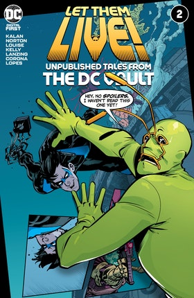 Let Them Live!: Unpublished Tales from the DC Vault #2