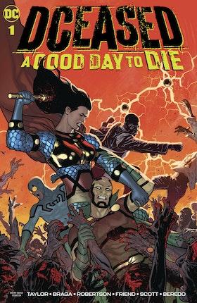 DCeased: A Good Day to Die #1