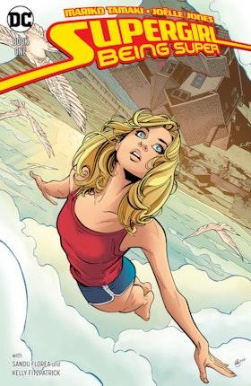 Supergirl: Being Super #1