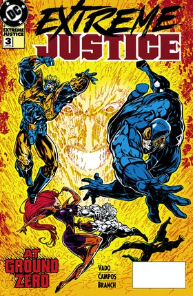 Extreme Justice #3