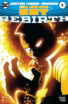 Justice League of America: The Ray Rebirth (2017-) #1
