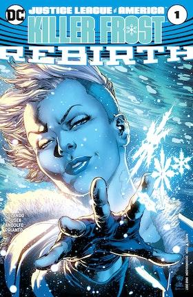 Justice League of America: Killer Frost Rebirth (2017-) #1