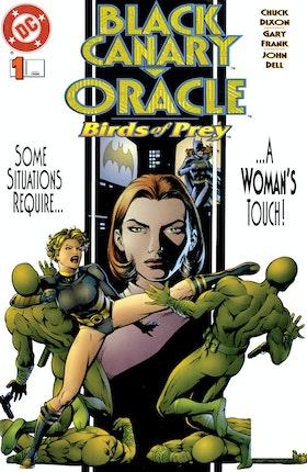 Black Canary/Oracle: Birds of Prey (1995-) #1