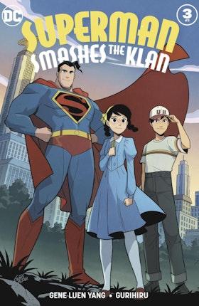 Superman Smashes the Klan (Periodical) #3
