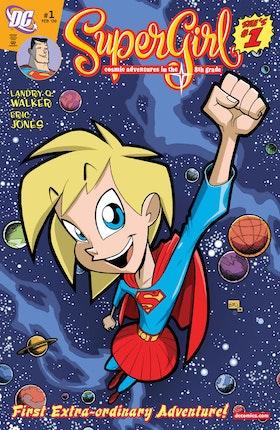 Supergirl: Cosmic Adventures in the 8th Grade #1