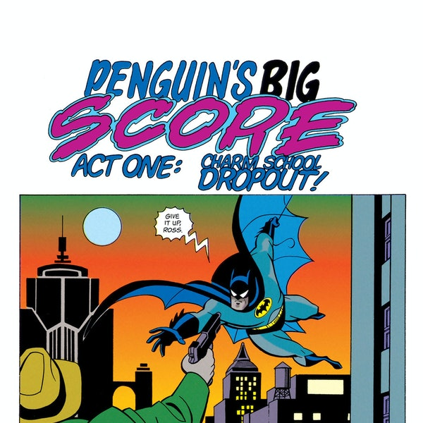 read the batman adventures 1992 comics online dc universe. Black Bedroom Furniture Sets. Home Design Ideas
